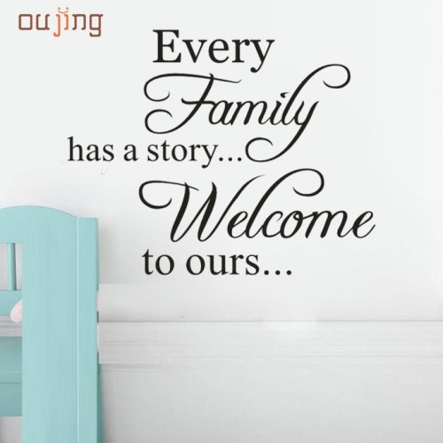 Every Family Has A Story Welcome To Ours Removable Art Vinyl Mural Home Room Decoration Wall Sticker