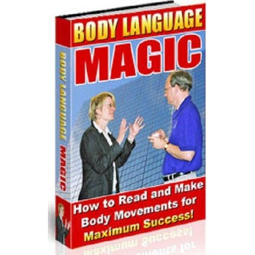 Body Language Magic - How To Read Body Movements
